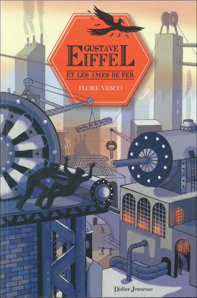 Gustave eiffel et les ames de fer